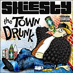 Shiesty The Town Drunk
