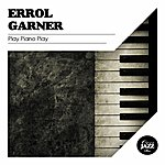 Erroll Garner Play Piano Play