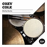Cozy Cole Strictly Drums