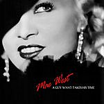 Mae West A Guy What Takes His Time