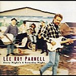 Lee Roy Parnell Every Night's A Saturday Night