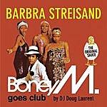 Boney M Barbra Streisand - Boney M. Goes Club