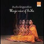Sudha Raghunathan Magic Voice Of Sudha