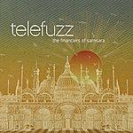 Telefuzz The Financiers Of Samsara