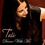 Tali Dance With Me