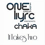 Chaka It Takes 2