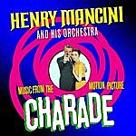 Henry Mancini & His Orchestra Charade