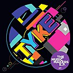 Tyke The Music Makers Ep