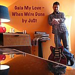 Just Gaia My Love (When We're Done) - Single