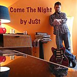 Just Come The Night - Single