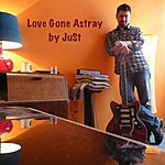 Just Love Gone Astray - Single