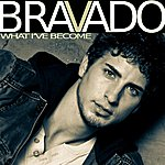 Bravado What Ive Become Ep
