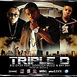 Big Chief Triple D Anthem (Feat. Dorrough Music, Bay Bay & Producer Mista E) - Single