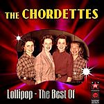 The Chordettes Lollipop - The Best Of