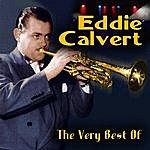 Eddie Calvert The Very Best Of