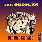 The Orioles Doo Wop Classics
