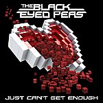 The Black Eyed Peas Just Can't Get Enough (International Version)