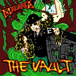 Malaria The Vault