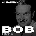 Bob Hope Legends (Remastered)