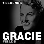 Gracie Fields Legends (Remastered)