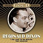 Reginald Dixon Forever Gold - I Do Like To Be Beside The Seaside (Remastered)