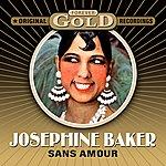 Josephine Baker Forever Gold - Sans Amour (Remastered)