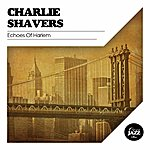 Charlie Shavers Echoes Of Harlem