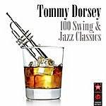 Tommy Dorsey 100 Swing & Jazz Classics