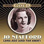 Jo Stafford Forever Gold - Long Ago (And Far Away) (Remastered)