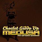 Medusa Choclet Giddy Up