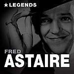 Fred Astaire Legends (Remastered)