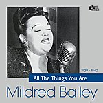 Mildred Bailey All The Things You Are