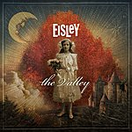 Eisley The Valley (Deluxe Edition)