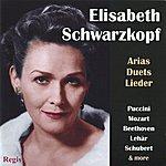 Elisabeth Schwarzkopf Elisabeth Schwarzkopf Performs Arias, Duets & Lieder