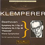 Otto Klemperer Beethoven : Symphonies Nos. 5 & 6 (The 1951 Legendary Recordings)