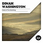 Dinah Washington Early In The Morning