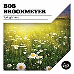 Bob Brookmeyer Spring Is Here