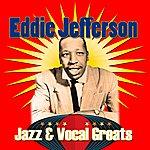 Eddie Jefferson Jazz & Vocal Greats