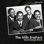 The Mills Brothers Sweet Georgia Brown (Feat. Bing Crosby, Boswell Sisters, Victor Young)