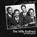 The Mills Brothers My Walking Stick (Feat. Louis Armstrong)