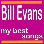 Bill Evans Bill Evans : My Best Songs