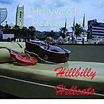 Hillbilly Hellcats Hollywood Heaven
