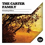 The Carter Family Weeping Willow