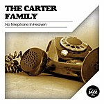 The Carter Family No Telephone In Heaven