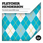 Fletcher Henderson You're In Love With Love