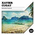 Xavier Cugat Serenata Tropical