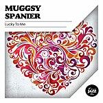 Muggsy Spanier Lucky To Me