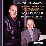 José Van Dam Robert Schumann : Kerner Lieder, Op. 35 - Dichterlieber, Op. 48