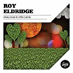 Roy Eldridge Mary Had A Little Lamb