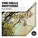 The Mills Brothers Sweet And Slow
